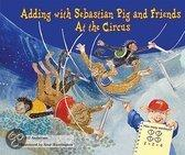 Adding with Sebastian Pig and Friends at the Circus