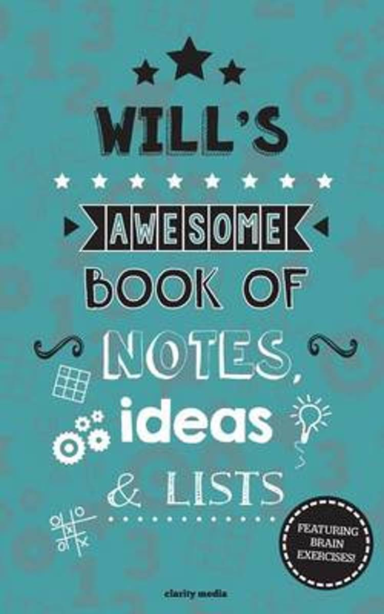 Will's Awesome Book of Notes, Lists & Ideas