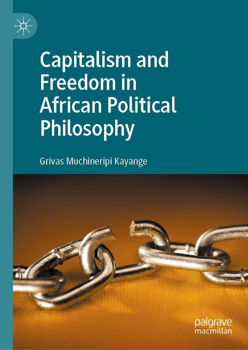 Capitalism and Freedom in African Political Philosophy