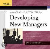 Pfeiffer's Classic Activities For Developing New Managers