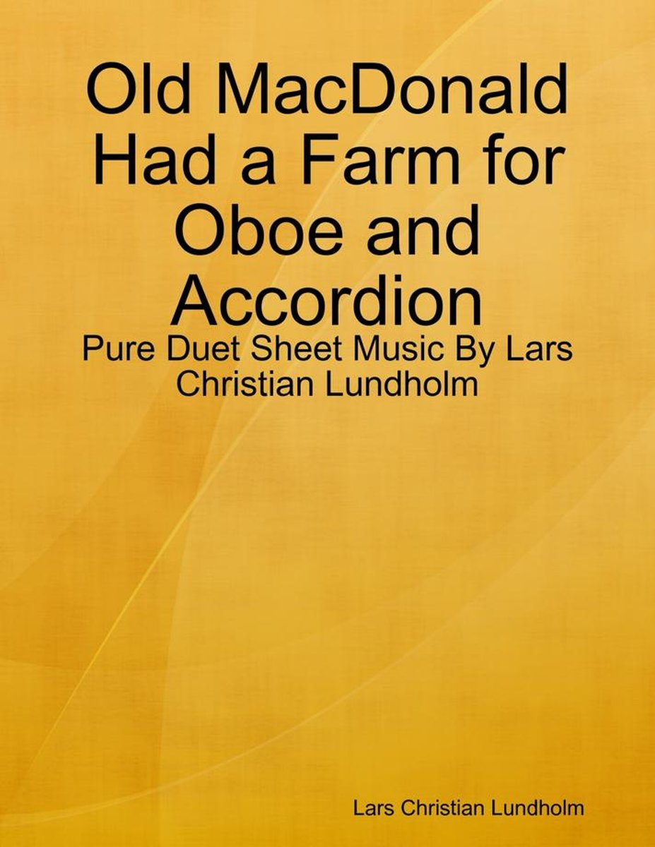 Old MacDonald Had a Farm for Oboe and Accordion - Pure Duet Sheet Music By Lars Christian Lundholm