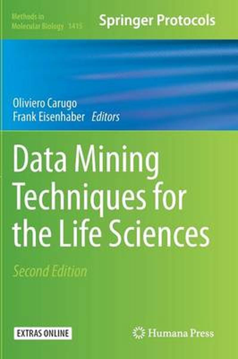 Data Mining Techniques for the Life Sciences