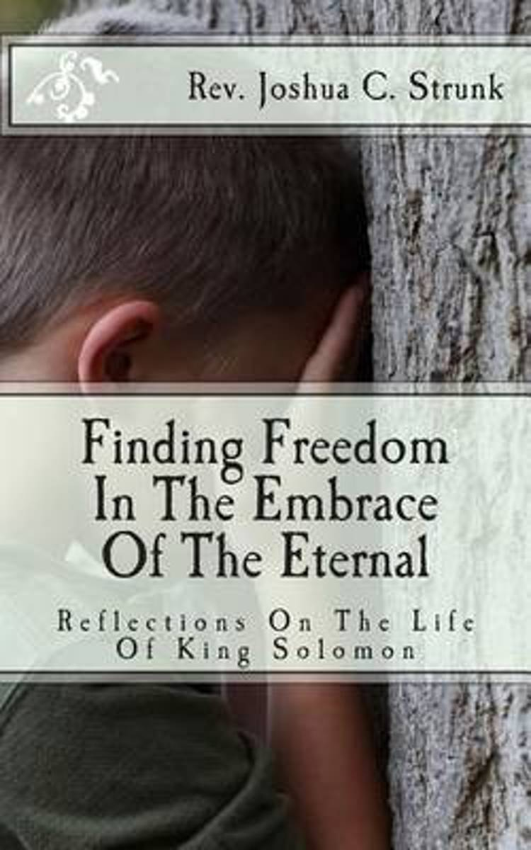 Finding Freedom in the Embrace of the Eternal