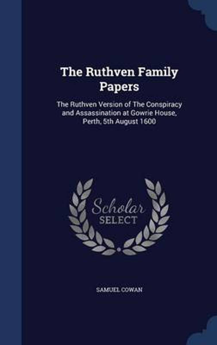 The Ruthven Family Papers