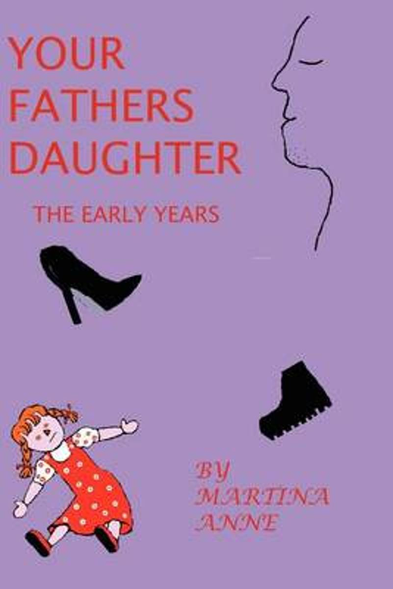 Your Fathers Daughter the Early Years