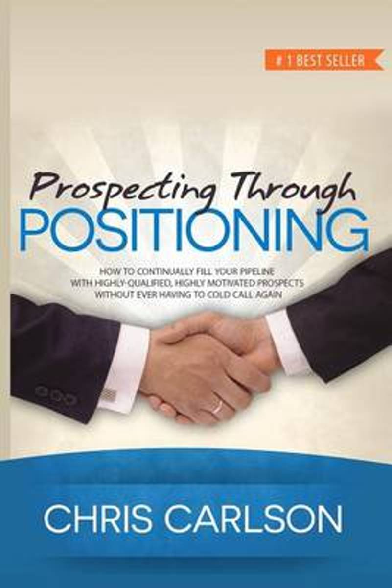Prospecting Through Positioning