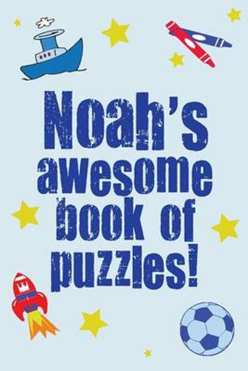 Noah's Awesome Book of Puzzles!