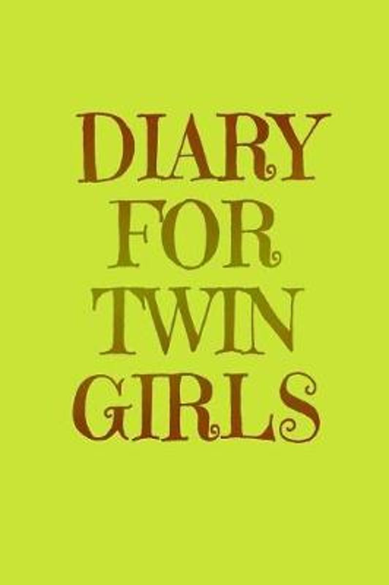Diary for Twin Girls