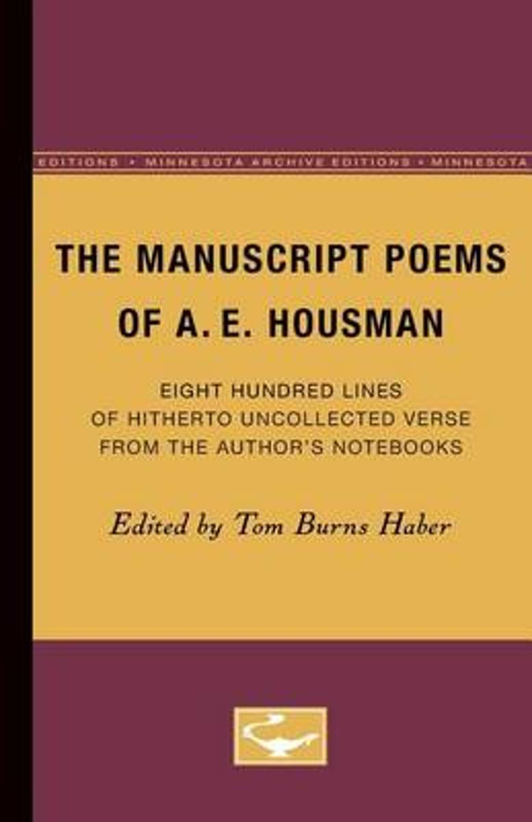 The Manuscript Poems of A.E. Housman