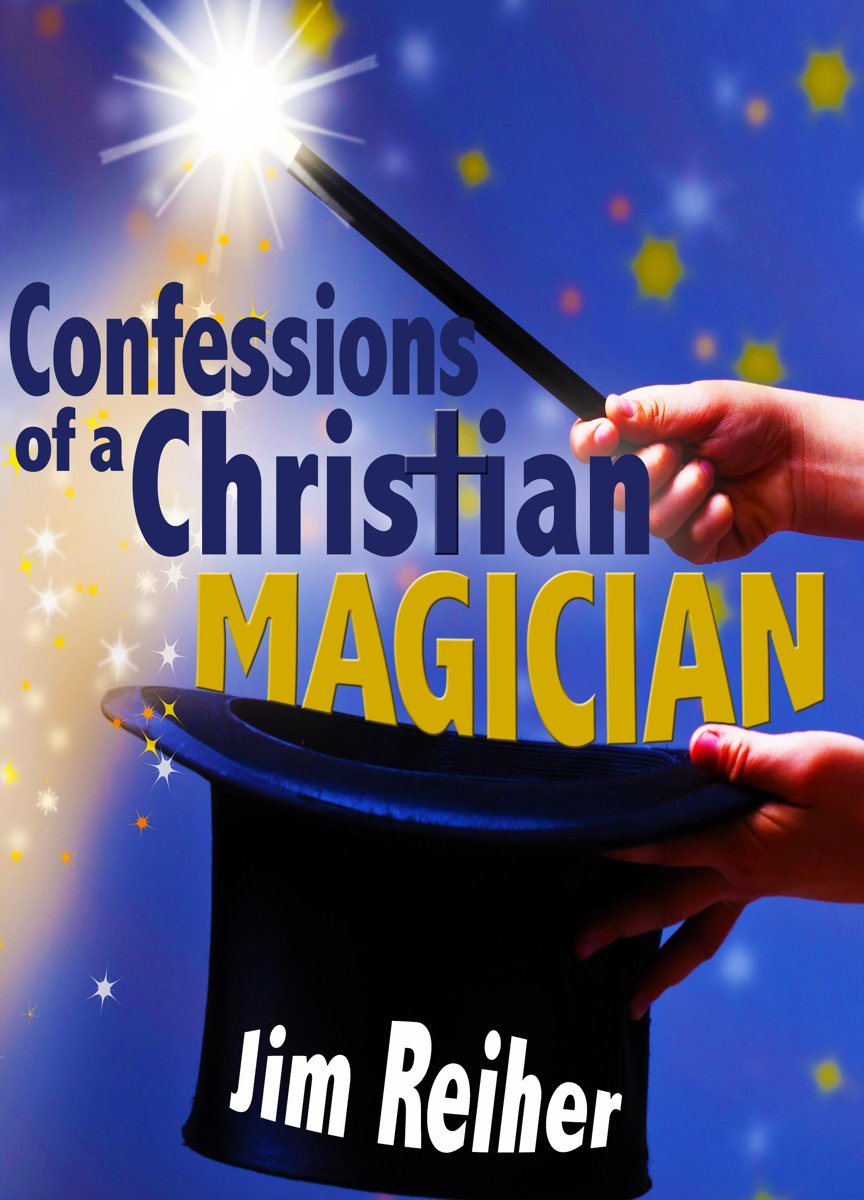 Confessions of a Christian Magician