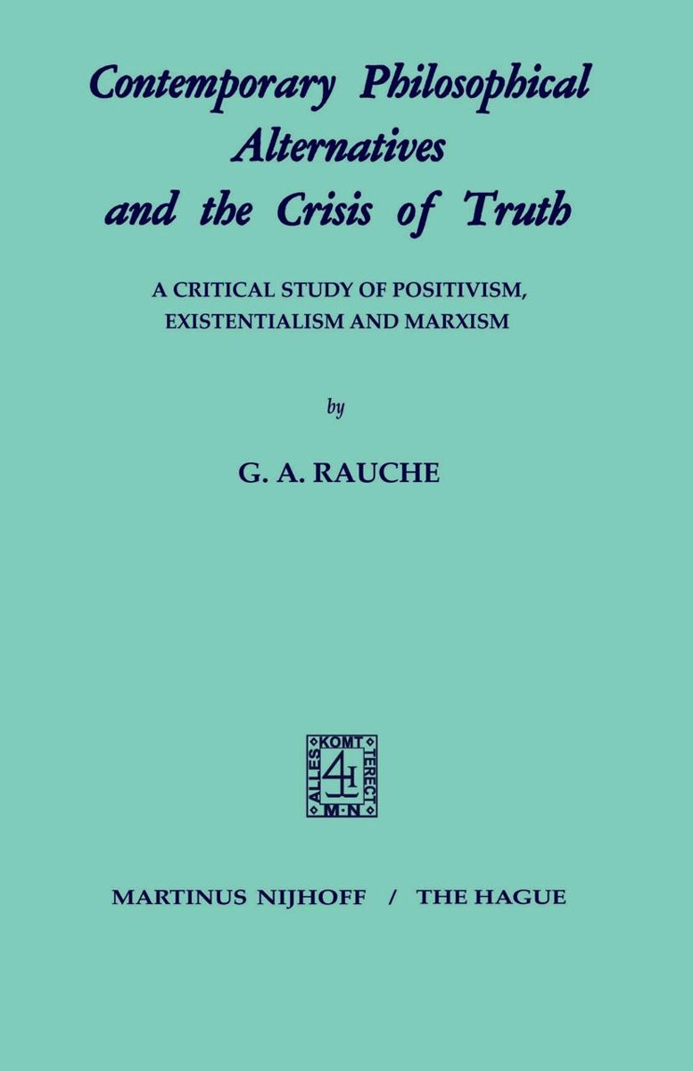 Contemporary Philosophical Alternatives and the Crisis of Truth