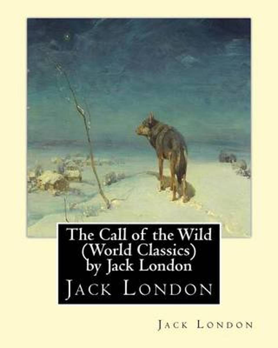 The Call of the Wild (Global Classics) by Jack London