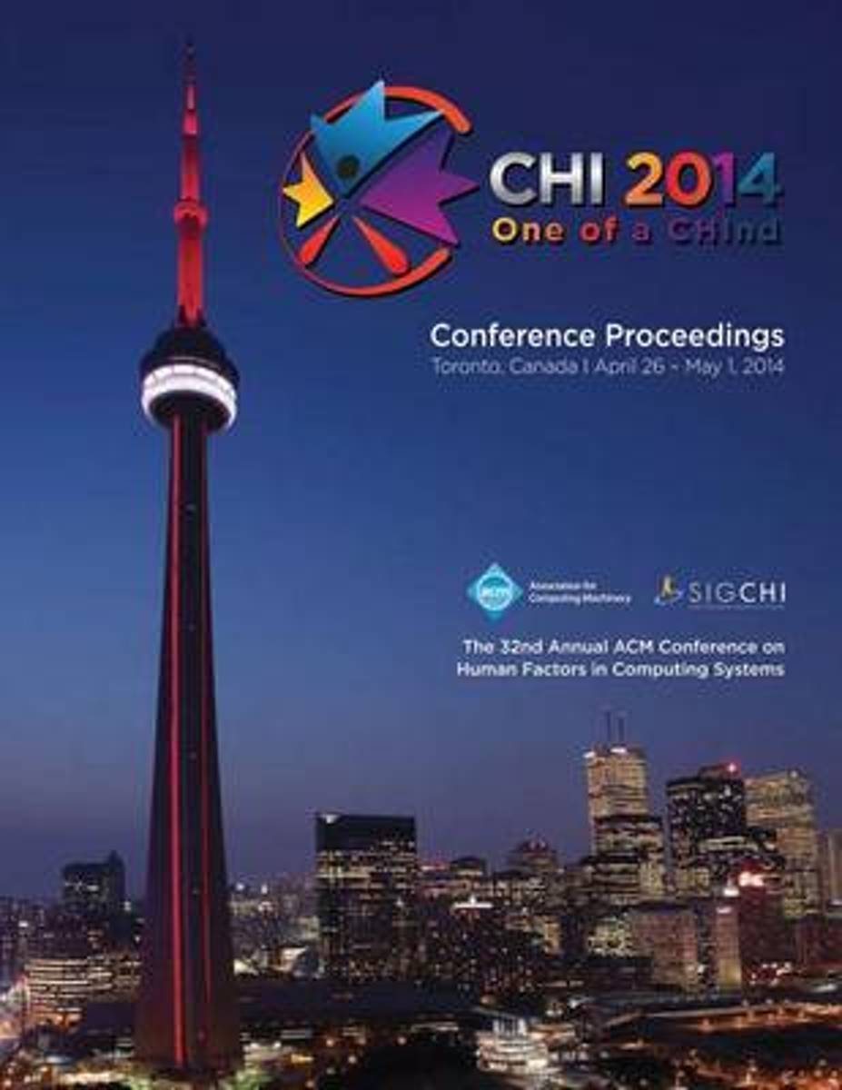 Chi 14 Proceedings of the SIGCHI Conference on Human Factors in Computing Systems Vol 4