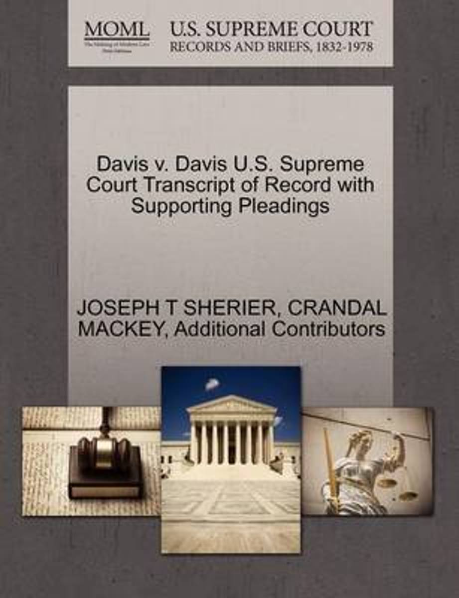 Davis V. Davis U.S. Supreme Court Transcript of Record with Supporting Pleadings