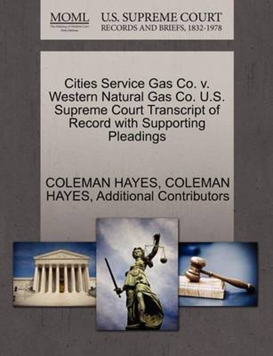 Cities Service Gas Co. V. Western Natural Gas Co. U.S. Supreme Court Transcript of Record with Supporting Pleadings