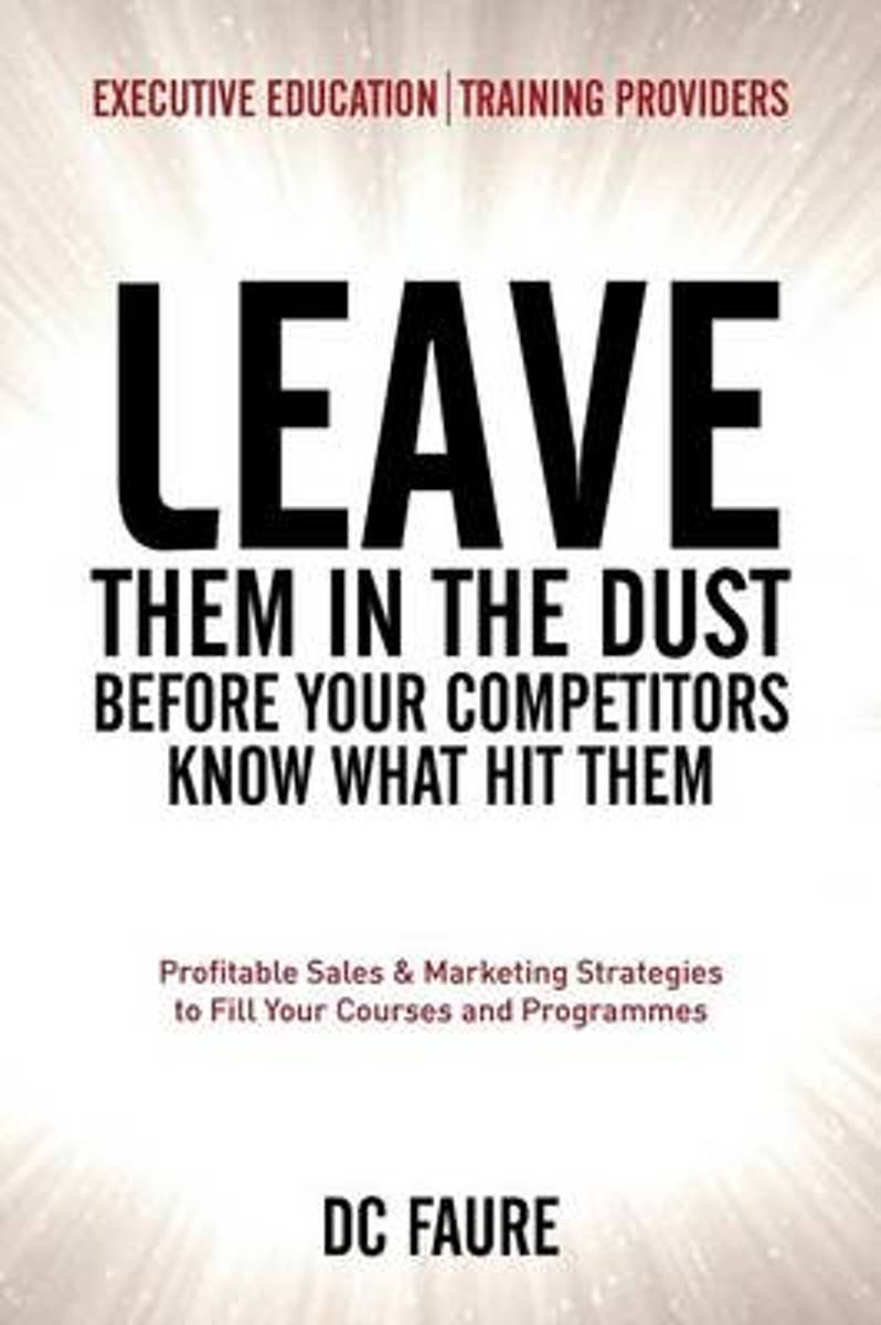 Leave Them in the Dust!