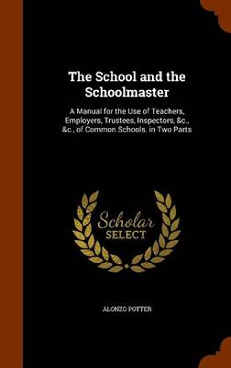 The School and the Schoolmaster
