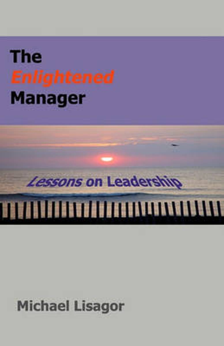 The Enlightened Manager
