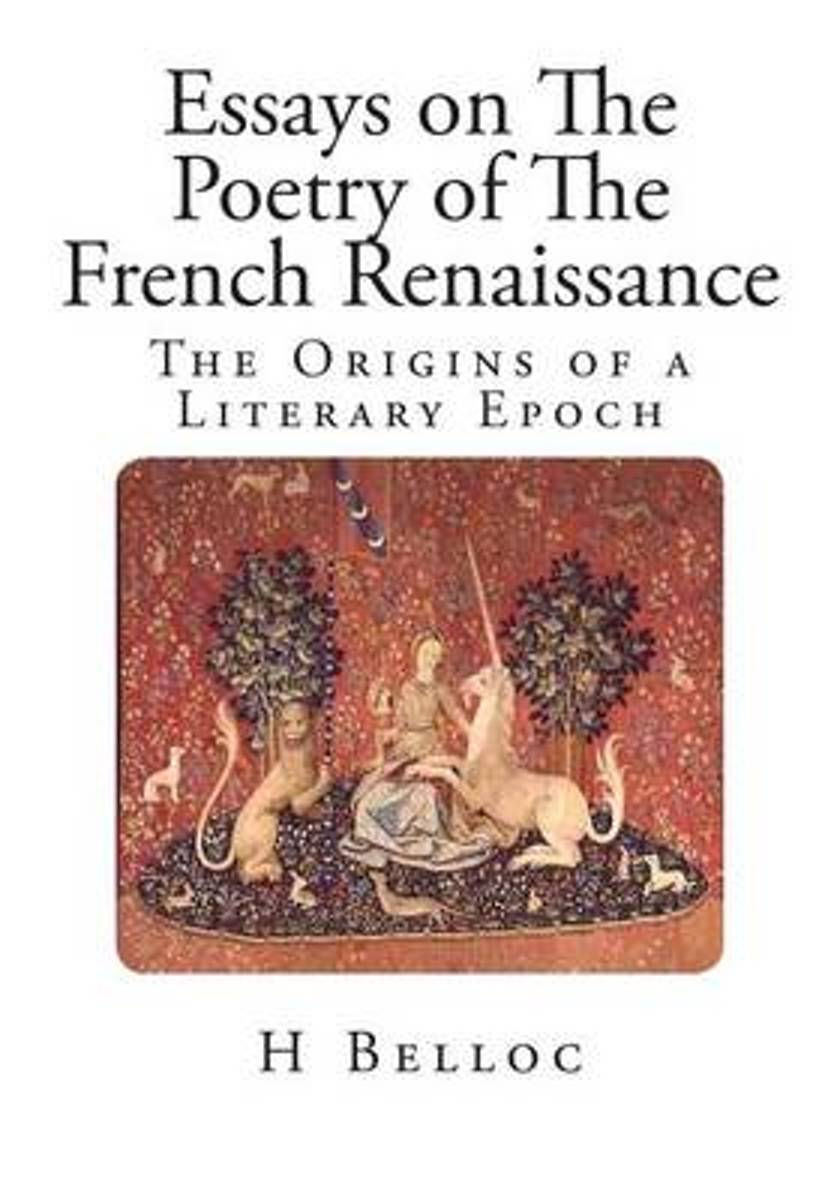 Essays on the Poetry of the French Renaissance