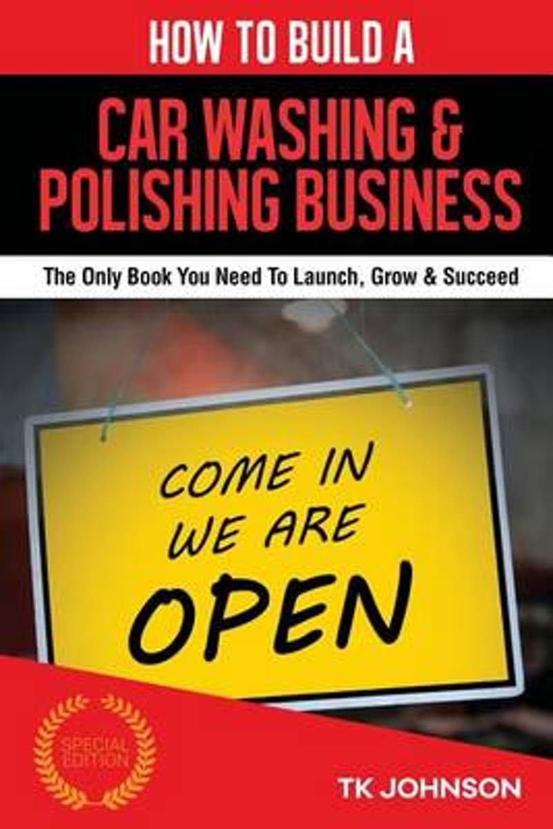 How to Build a Car Washing & Polishing Business