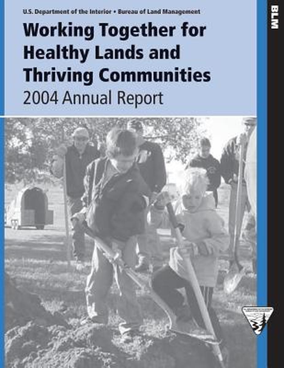 Working Together for Healthy Lands and Thriving Communities