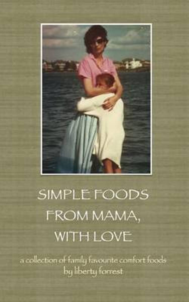 Simple Foods from Mama, with Love
