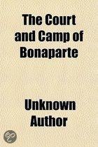 The Court And Camp Of Bonaparte