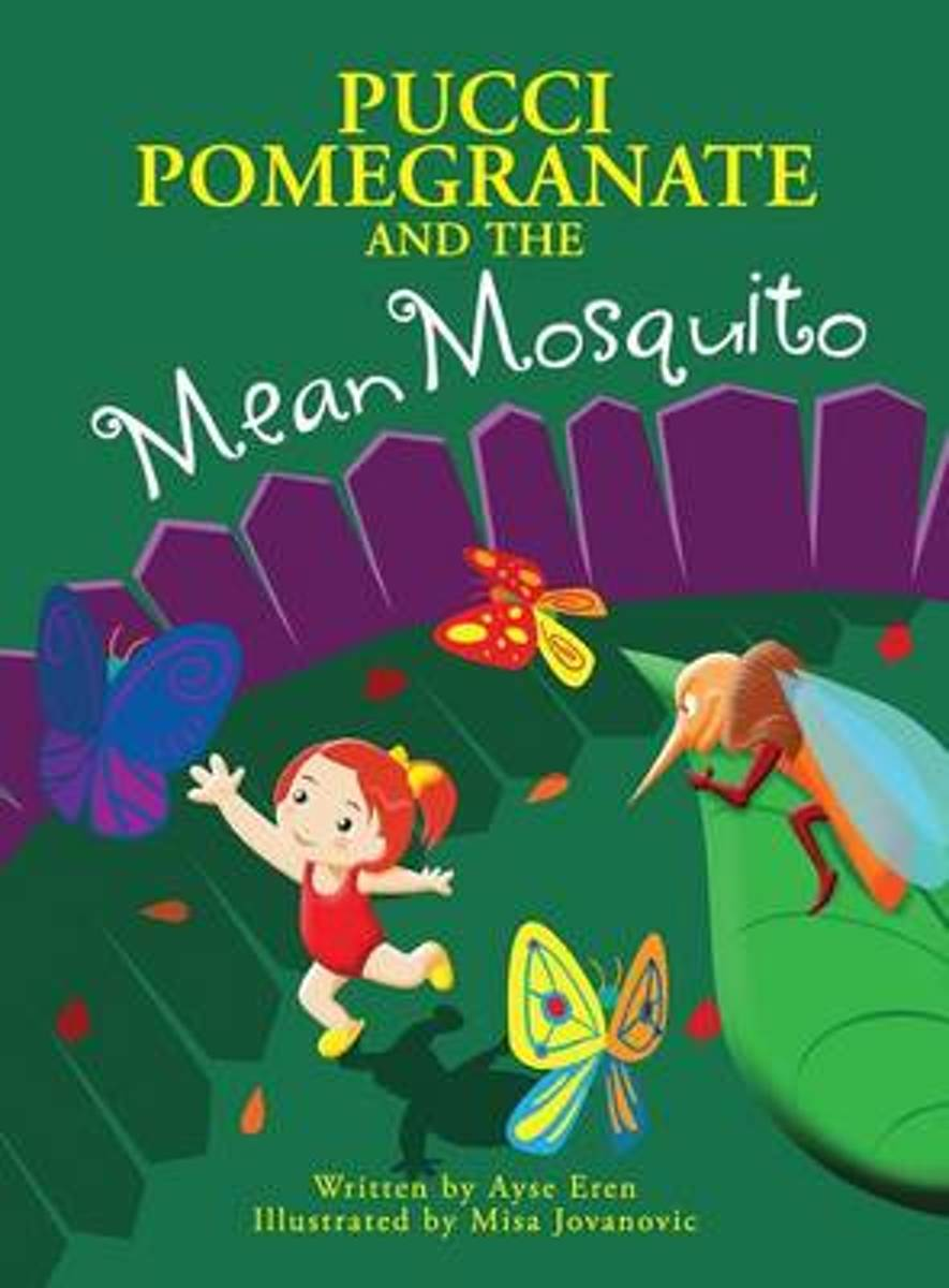 Pucci Pomegranate and the Mean Mosquito