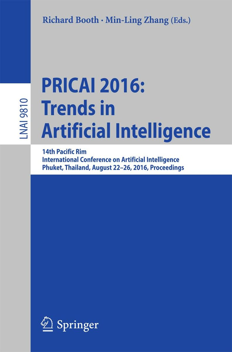 PRICAI 2016: Trends in Artificial Intelligence