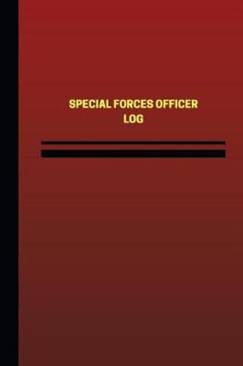 Special Forces Officer Log (Logbook, Journal - 124 Pages, 6 X 9 Inches)