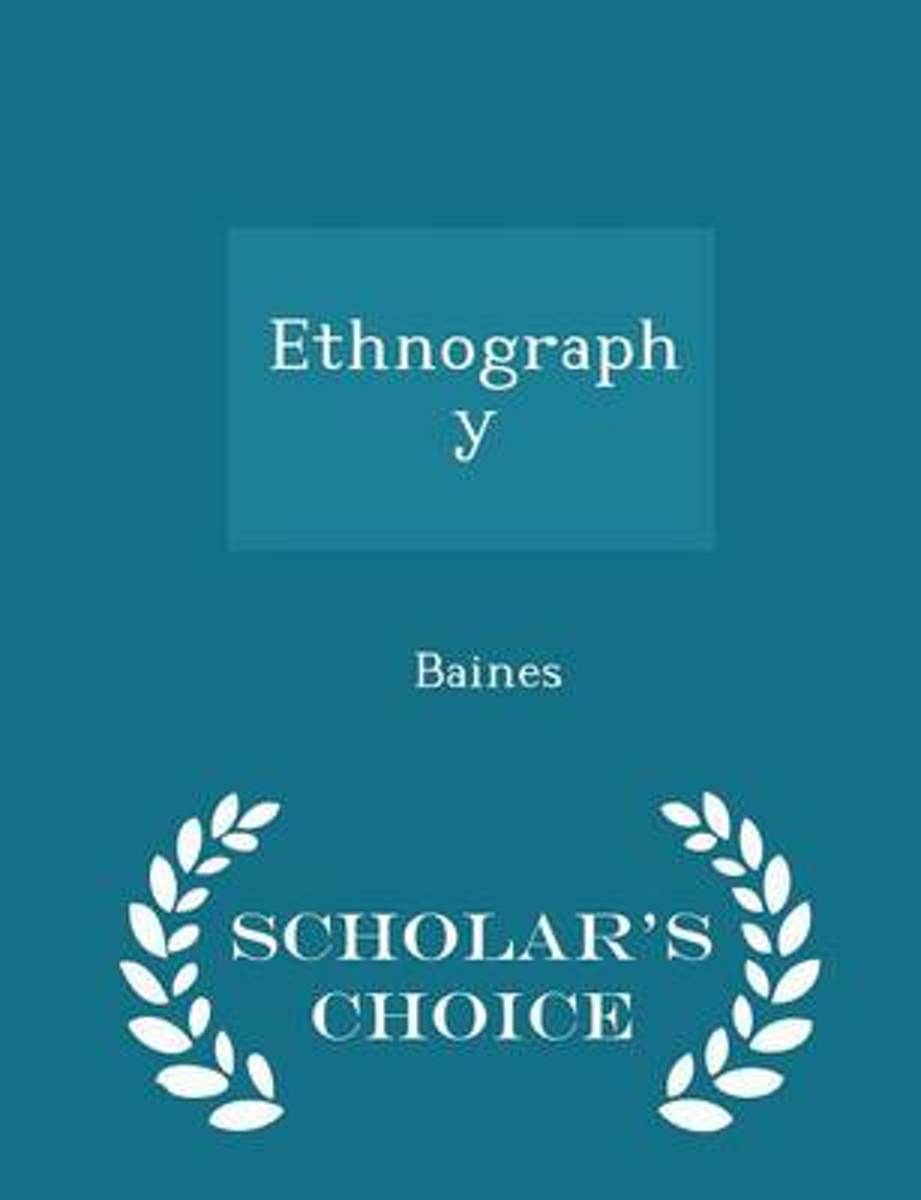 Ethnography - Scholar's Choice Edition