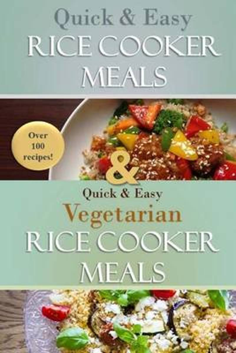 The Complete Rice Cooker Meals Cookbook