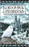 Lord Of Snow And Shadows: Book One Of The Tears Of Artamon