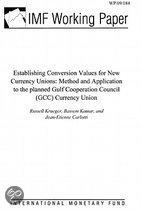 Establishing Conversion Values for New Currency Unions