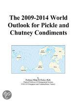 The 2009-2014 World Outlook for Pickle and Chutney Condiments