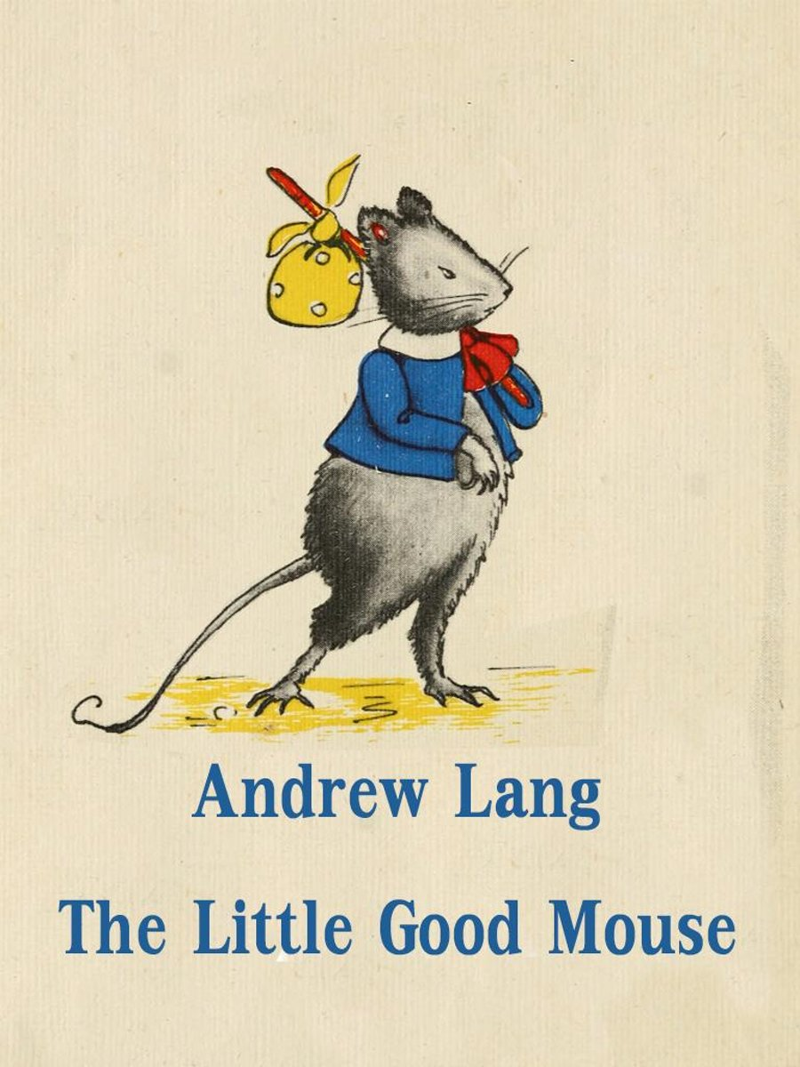 The Little Good Mouse