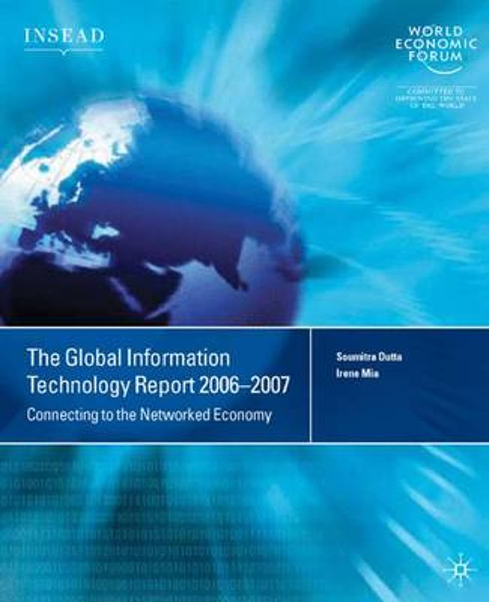 The Global Information Technology Report 2006-2007