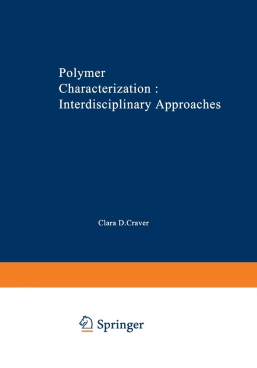 Polymer Characterization Interdisciplinary Approaches