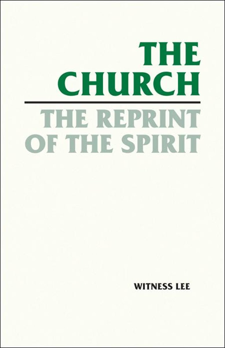 The Church, the Reprint of the Spirit