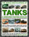 The World Encyclopedia of Tanks and Armoured Vehicles