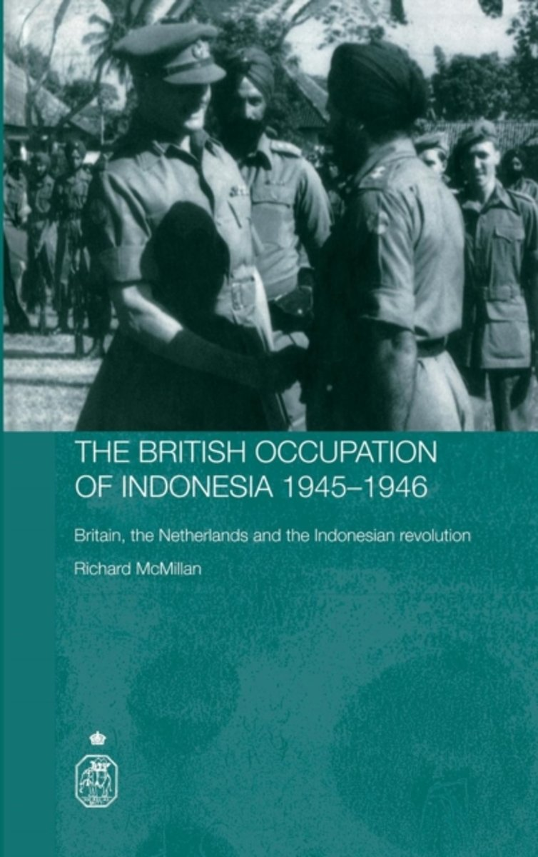 The British Occupation of Indonesia