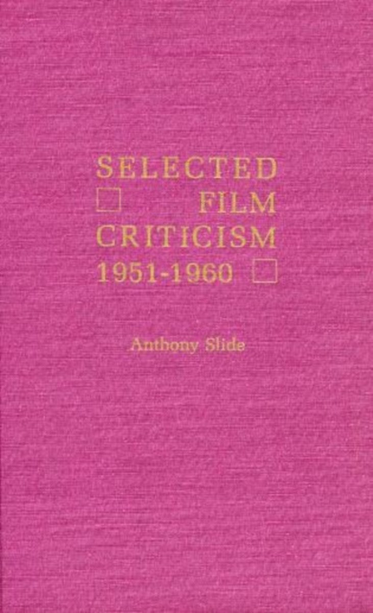 Selected Film Criticism