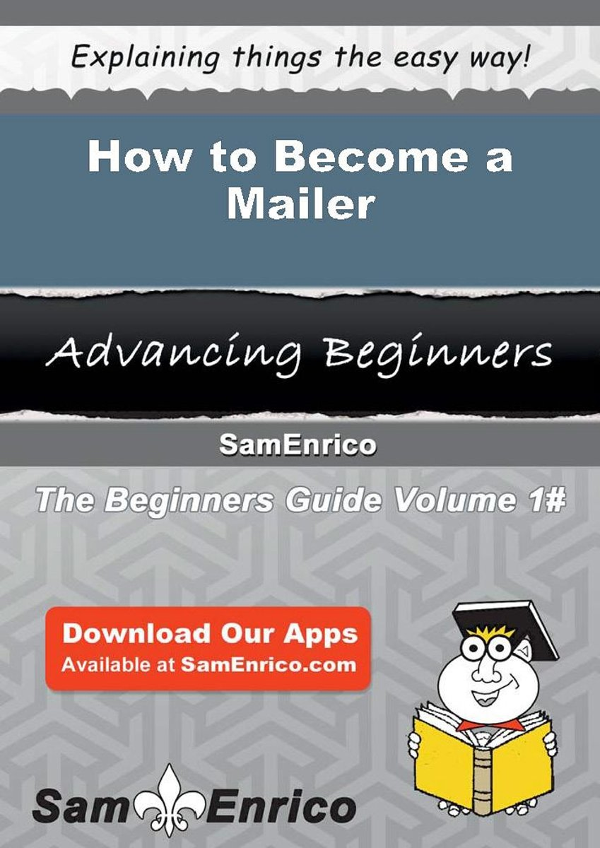 How to Become a Mailer
