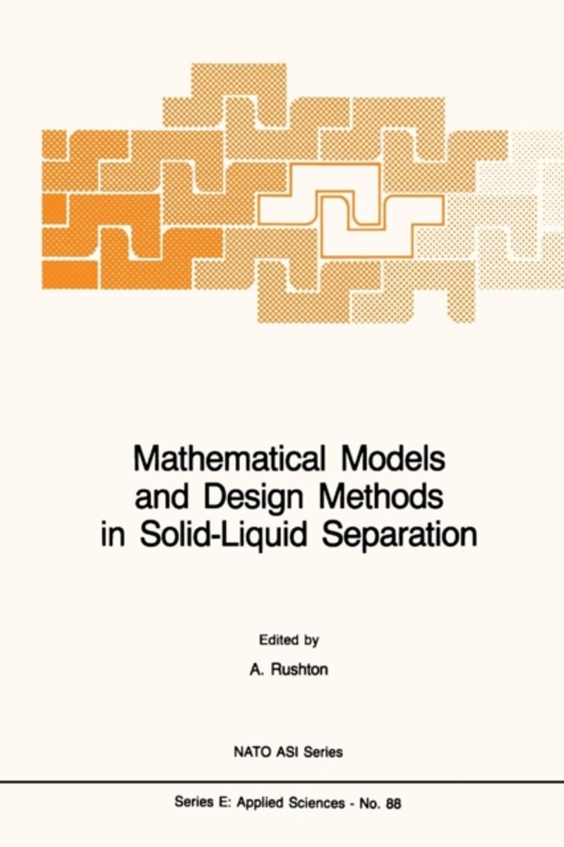 Mathematical Models and Design Methods in Solid-Liquid Separation