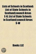 Lists of Schools in Scotland: List of State Schools in Scotland-Council Areas E-H, List of State Schools in Scotland-Council Areas I-R