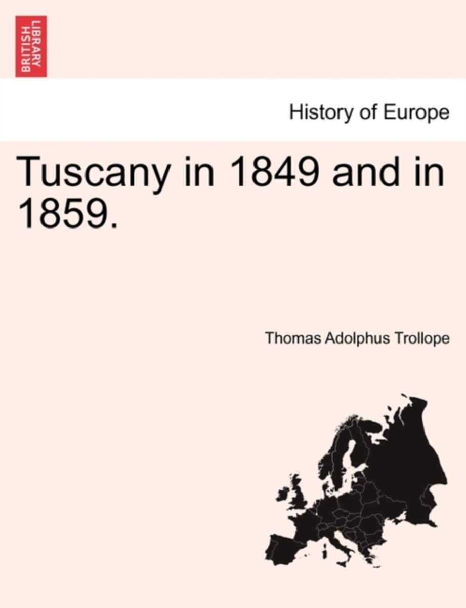 Tuscany in 1849 and in 1859.
