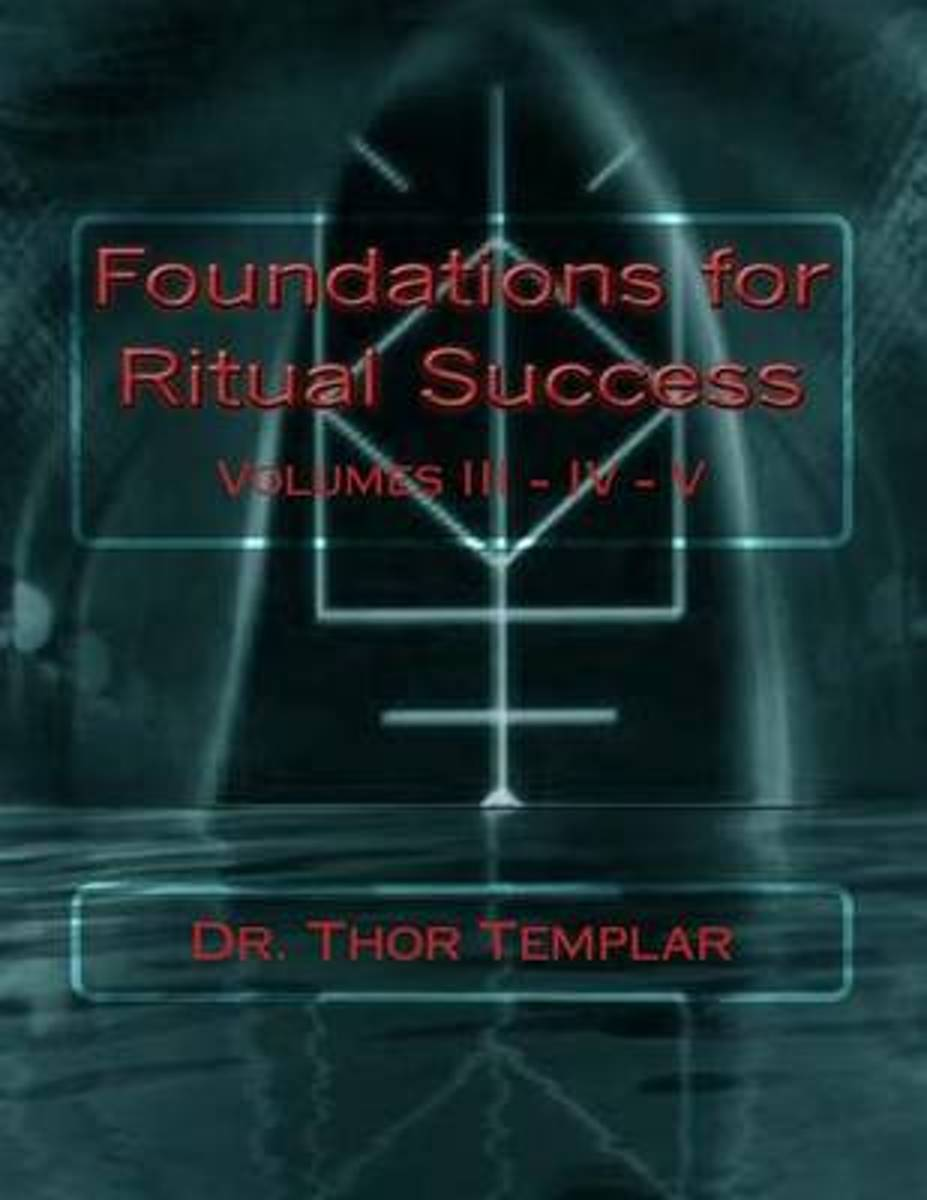 Foundations for Ritual Success