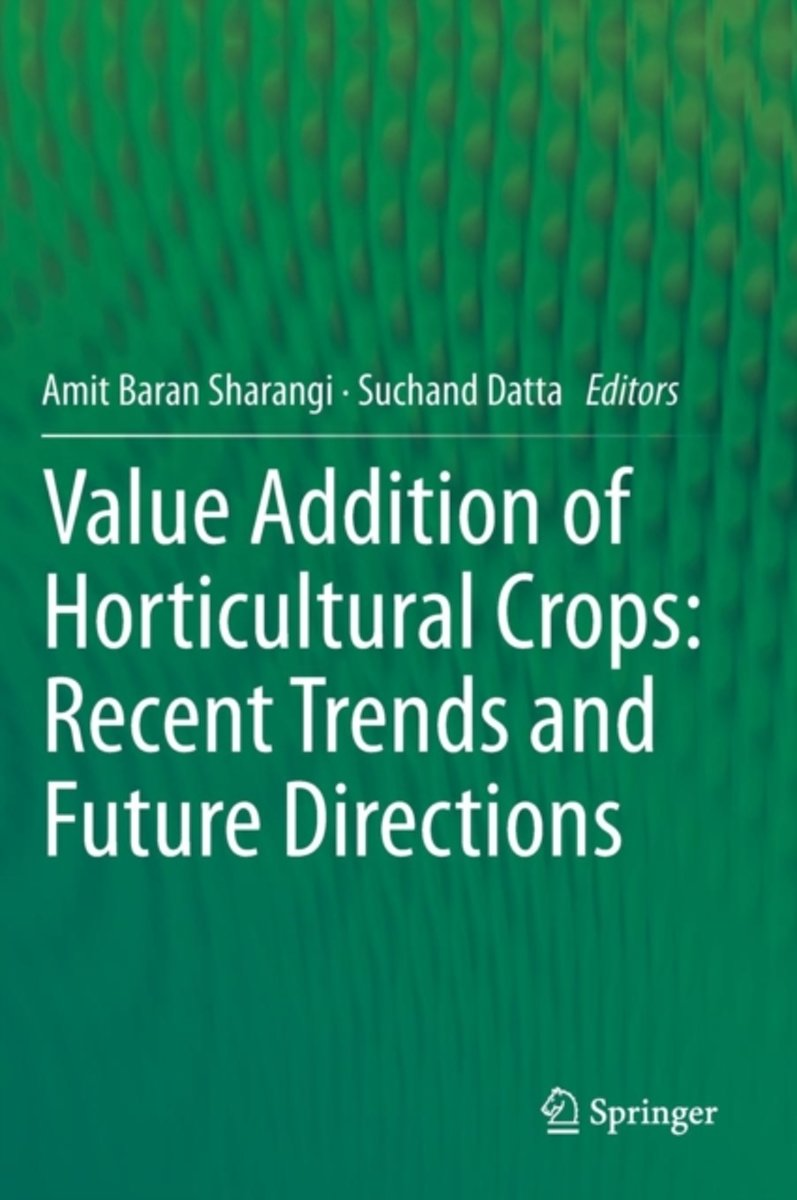 Value Addition of Horticultural Crops