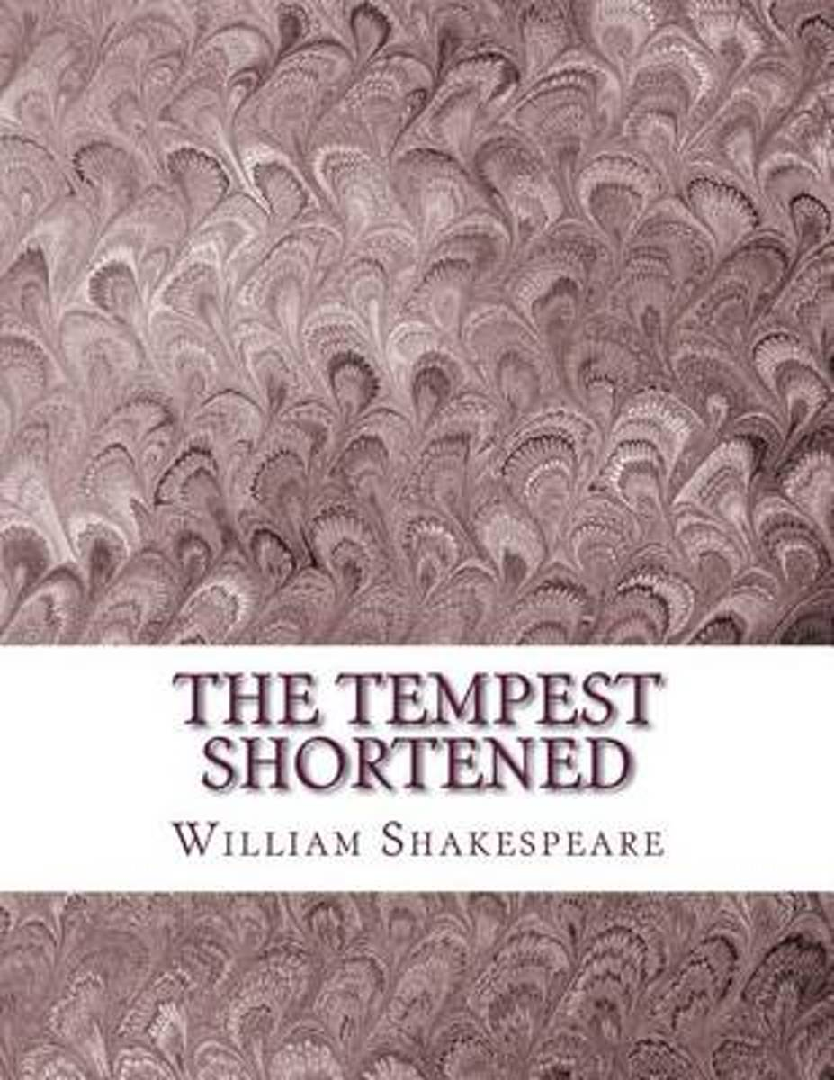 The Tempest Shortened