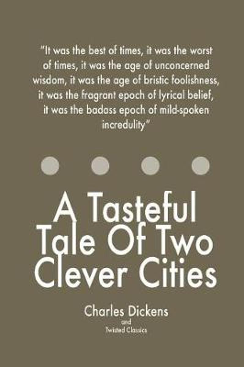 A Tasteful Tale of Two Clever Cities